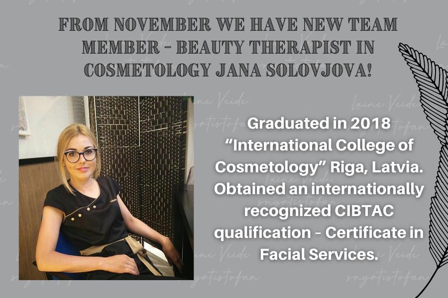 Beauty therapist in cosmetology Jana Solovjova!